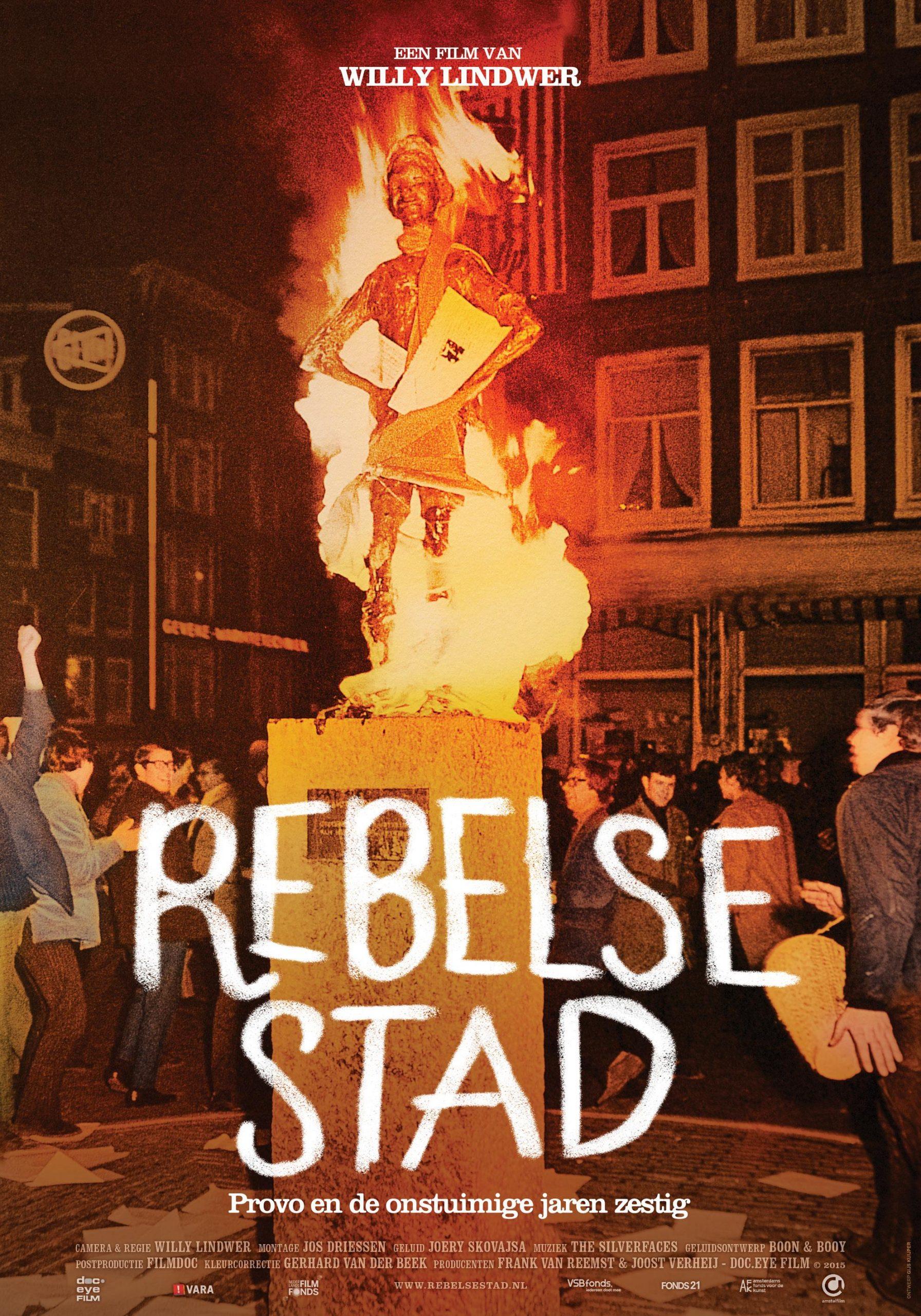 Rebelse Stad - Provo en de onstuimige jaren zestig